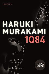 1Q84 : andra boken - juli-september (inbunden)