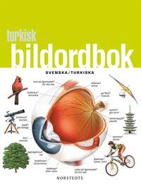 Turkisk bildordbok : Svenska/Turkiska (h�ftad)