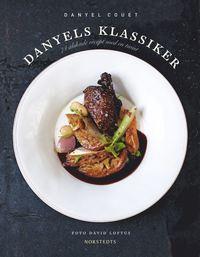Danyels klassiker : 74 �lskade recept med en twist (kartonnage)