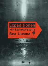 Expeditionen : min k�rlekshistoria (illustrerad utg�va) (inbunden)