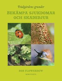 Tr�dg�rdens grunder : bek�mpa sjukdomar och skadedjur (kartonnage)