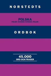 Norstedts polska ordbok : polsk-svensk/svensk-polsk
