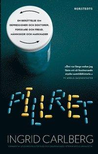 Pillret : en ber�ttelse om depressioner och doktorer, forskare och Freud, m�nniskor och marknader (pocket)