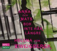 Anna och Mats bor inte h�r l�ngre (pocket)