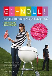 GI-Noll! : f�r kvinnor som vill �ta sig smala (inbunden)