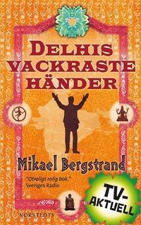Delhis vackraste h�nder (e-bok)