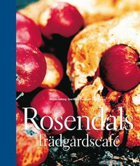 Rosendals tr�dg�rdscaf� (inbunden)