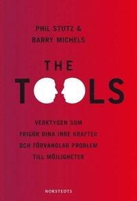The Tools : verktygen som frig�r dina inre krafter och f�rvandlar problem till m�jligheter (inbunden)
