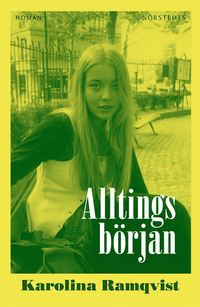 Alltings b�rjan (h�ftad)