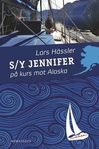 S/Y Jennifer p� kurs mot Alaska (h�ftad)