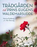 Tr�dg�rden vid Prins Eugens Waldemarsudde