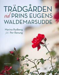 Tr�dg�rden vid Prins Eugens Waldemarsudde (inbunden)