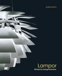 Lampor  : moderna designklassiker (h�ftad)