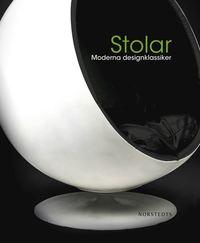 Stolar : moderna designklassiker (h�ftad)