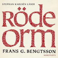 R�de orm : en ber�ttelse fr�n okristen tid (ljudbok)