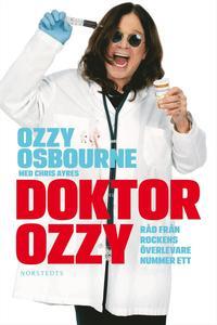 Doktor Ozzy : r�d fr�n rockens �verlevare nummer ett (h�ftad)