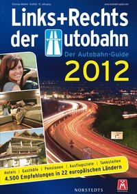Links und Rechts der Autobahn 2012 (h�ftad)