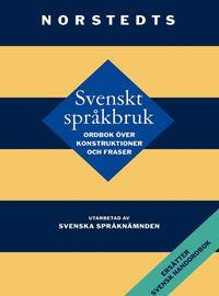 Svenskt spr�kbruk:Ordbok �ver konstruktioner och fraser (kartonnage)