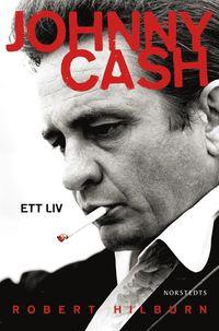 Johnny Cash : ett liv (inbunden)