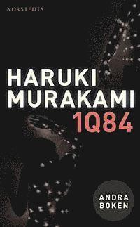 1Q84 : andra boken - juli-september (pocket)