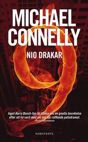 Nio drakar av Michael Connelly