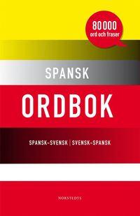 Spansk ordbok : spansk-svensk / svensk-spansk : [80 000 ord och fraser] (kartonnage)