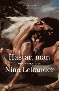 H�star, m�n och andra djur (e-bok)
