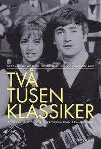 Tv� tusen klassiker : b�cker filmer skivor tv-program fr�n 1956 till i dag (2 vol) (h�ftad)
