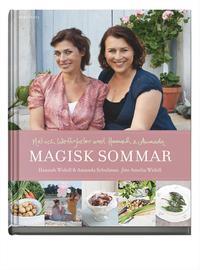 Magisk sommar : mat och h�rligheter med Hannah & Amanda (kartonnage)