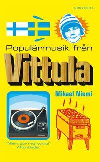 Populärmusik från Vittula (pocket)