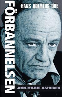 F�rbannelsen - Hans Holm�rs �de (e-bok)