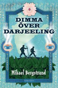 Dimma �ver Darjeeling (inbunden)