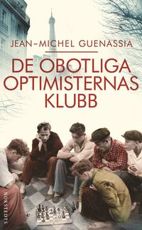 De obotliga optimisternas klubb (pocket)