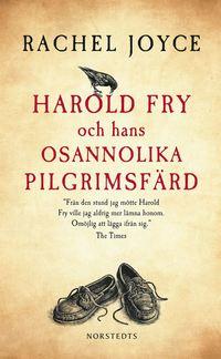 Harold Fry och hans osannolika pilgrimsf�rd (pocket)