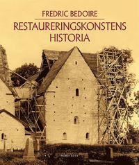 Restaureringskonstens historia (h�ftad)