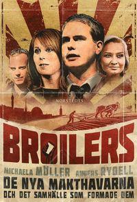 Broilers:De nya makthavarna och det samh�lle som formade dem (h�ftad)