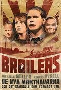 Broilers : De nya makthavarna och det samh�lle som formade dem
