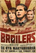 Broilers:De nya makthavarna och det samh�lle som formade dem