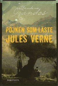 Pojken som l�ste Jules Verne (inbunden)