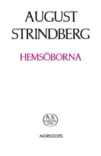 Hems�borna : sk�rg�rds-ber�ttelse (inbunden)