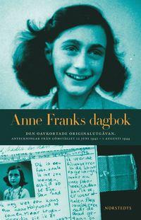 Anne Franks dagbok : den oavkortade originalutgåvan : anteckningar från gömstället 12 juni 1942 - 1 augusti 1944 (storpocket)