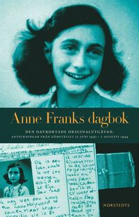 Anne Franks dagbok : den oavkortade originalutg�van : anteckningar fr�n g�mst�llet 12 juni 1942 - 1 augusti 1944 (storpocket)