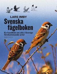 Svenska f�gelboken - En handbok om alla i Sverige f�rekommande arter (h�ftad)