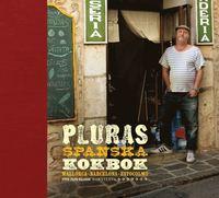 Pluras spanska kokbok - Mallorca-Barcelona-Estocolmo (e-bok)