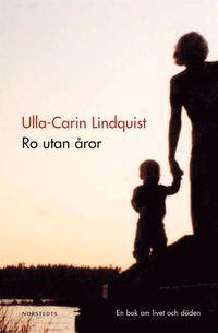 Ro utan �ror : en bok om livet och d�den (pocket)
