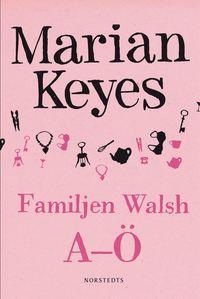 Familjen Walsh A-� (e-bok)