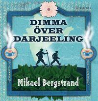 Dimma över Darjeeling (ljudbok)