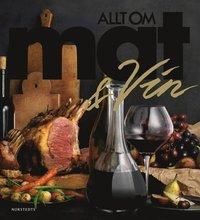 Allt om Mat & Vin (inbunden)