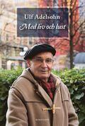 Med liv och lust (e-bok)
