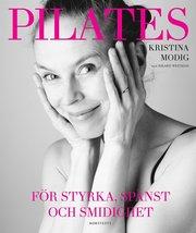 Pilates : för styrka spänst och smidighet
